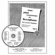 Učebnica Basic Jazz Conception for Saxophone by Lennie Niehaus Vol. 2 + CD - SKLADOM