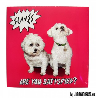 Slaves - Are you Satisfied? LP (2015) JIMMYMARKET Professional Music Store